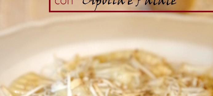 Casunziei con cipolla e patate